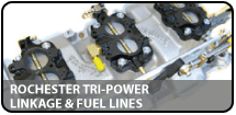 Rochester Tri-Power Linkage & Fuel-Lines