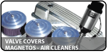 Valve Covers Magnetos Air Cleaners