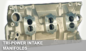 Tri-Power Intake Manifolds